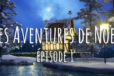 Les aventures de Noël, épisode 1